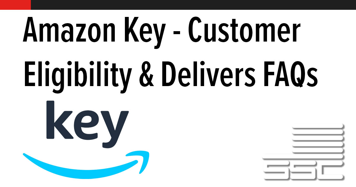 Amazon Key - Customer Eligibility & Delivers FAQs